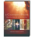 A Calendar of Praise: Thirty New Hymns for the Christian Year