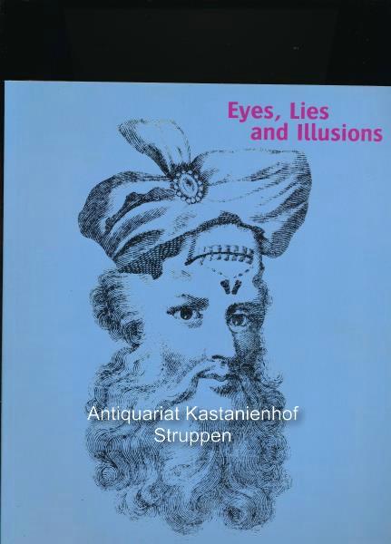 Eyes, Lies and Illusions