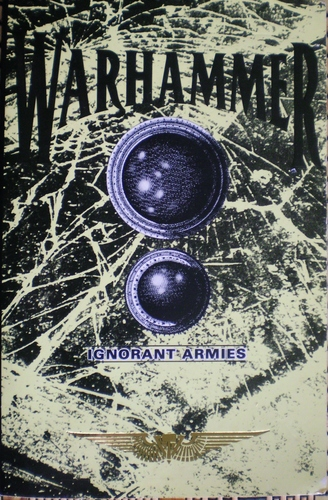 Warhammer - Ignorant Armies