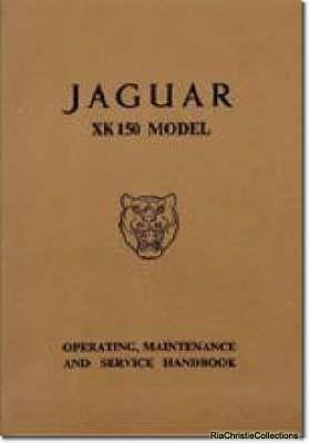 Jaguar XK150 Owner's Handbook - Brooklands Books Ltd