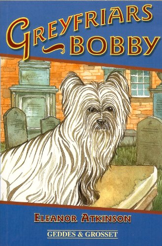 Greyfriars Bobby - Eleanor Atkinson