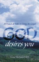 God Desires You: St Francis de Sales on Living the Gospel