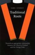 Traditional Roots: Towards an Appropriate Relationship Between the - Storey, Earl
