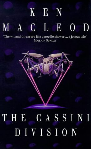 The Cassini Division (The Fall Revolution Series) - Ken MacLeod