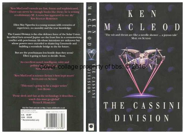 The Cassini Division: 3rd in the 'Fall Revolution' series of books - MacLeod, Ken