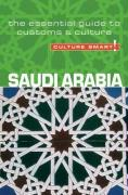 Culture Smart! Saudi Arabia: The Essential Guide to Customs & Culture