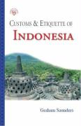 Customs & Etiquette of Indonesia - Saunders, Graham