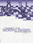 Toolkit for Tackling Racism in Schools - Dadzie, Stella