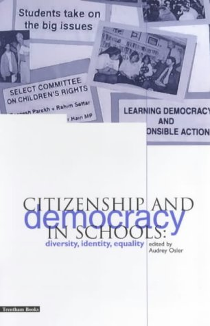 Citizenship and Democracy in Schools - Audrey Osler