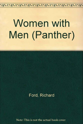 WOMEN WITH MEN (PANTHER S.) - RICHARD FORD