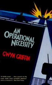 Operational Necessity, An