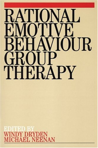 Rational Emotive Behaviour Group Therapy - Windy Dryden; Michael Neenan