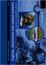 Engines, Electronics and Related Systems Level 3: Vehicle Maintenance and Repair Series