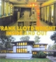 Frank Lloyd Wright: Inside and Out