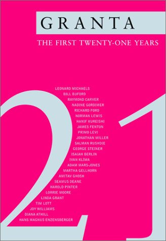 Granta: The First Twenty-One Years - Ian Jack