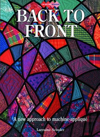 Back to Front (Quilters Workshop) - Larraine Scouler