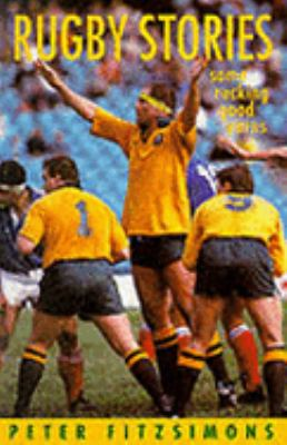 Rugby Stories - FitzSimons, Peter