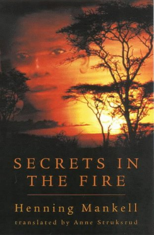 Secrets in the Fire - Henning Mankell