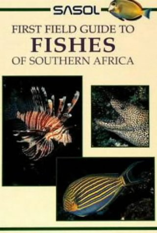 Sasol First Field Guide to Fishes of Southern Africa - Rudy van der Elst