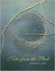 Notes from the Shed: A Journal