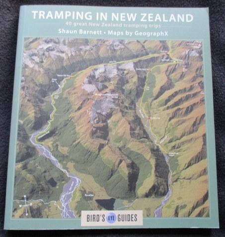 Tramping in New Zealand : a guide to 40 of New Zealand's best tracks - Barnett, Shaun