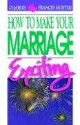 How to Make Your Marriage Exciting