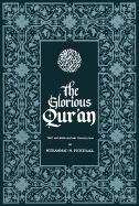 The Glorious Qur'an: Text and Explanatory Translation