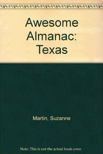 Awesome Almanacs : Texas - Suzanne Martin