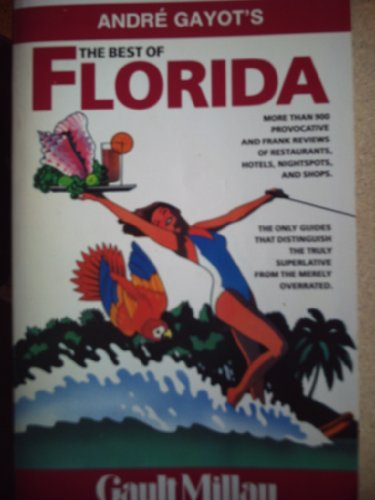 The Best of Florida (Gault Millau) - Andre Gayot; Jim Burns; Catherine Jordan