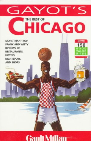 The Best of Chicago (The Best of ...) - Andre Gayot; Pasquale Bruno