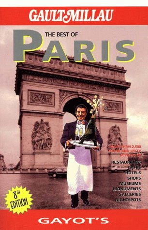 The Best of Paris (The Best of ...) - Andre Gayot; Brigitte Du Tanney; Sheila Mooney; Heidi Eillson