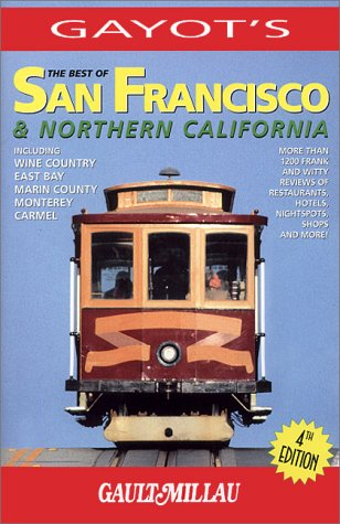The Best of San Francisco  &  Northern California (Best of San Francisco and Northern California) - Andre Gayot