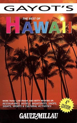 The Best of Hawaii (Best of Hawaii, 4th ed) - Alain Gayot