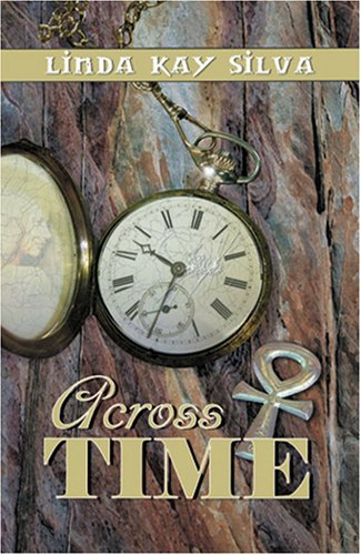 Across Time - Linda Kay Silva