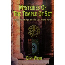 Mysteries Of The Temple Of Set (Inner Teachings Of The Left Hand Path) - Don Webb