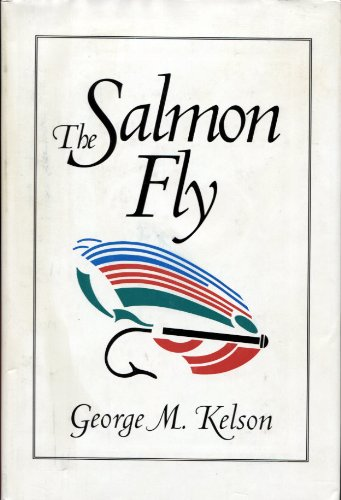 The Salmon Fly - George Kelson