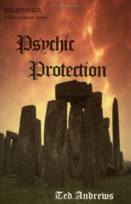 Psychic Protection - Ted Andrews
