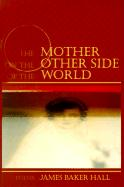 The Mother on the Other Side of the World: Poems