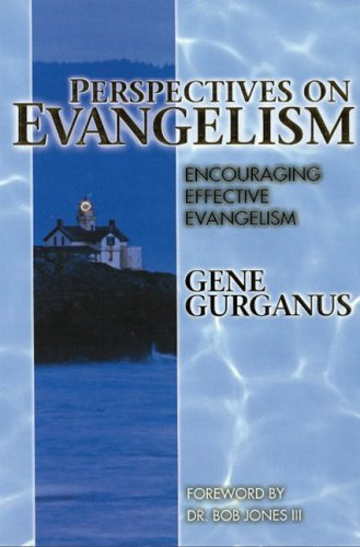 Perspectives on Evangelism - Gene Gurganus
