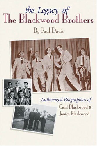 Legacy of the Blackwood Brothers - Paul Davis; George Beverly Shea