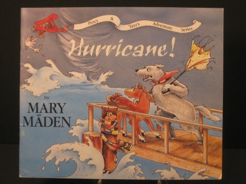 Hurricane! (Outer Banks Animals Adventure Series) #6 in a Series - Mary Maden