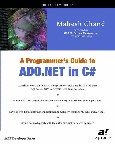 A Programmer's Guide to ADO.NET in C sharp. - Chand, Manesh