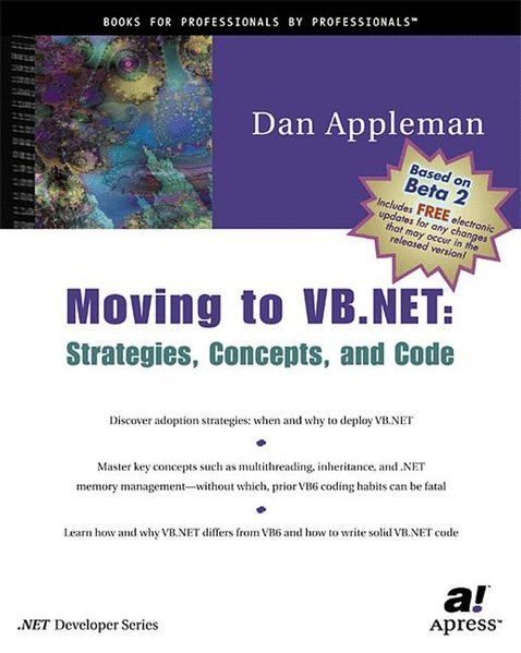 Moving to VB.NET: Strategies, Concepts and Code.  Corr 2nd printing - Appleman, Daniel