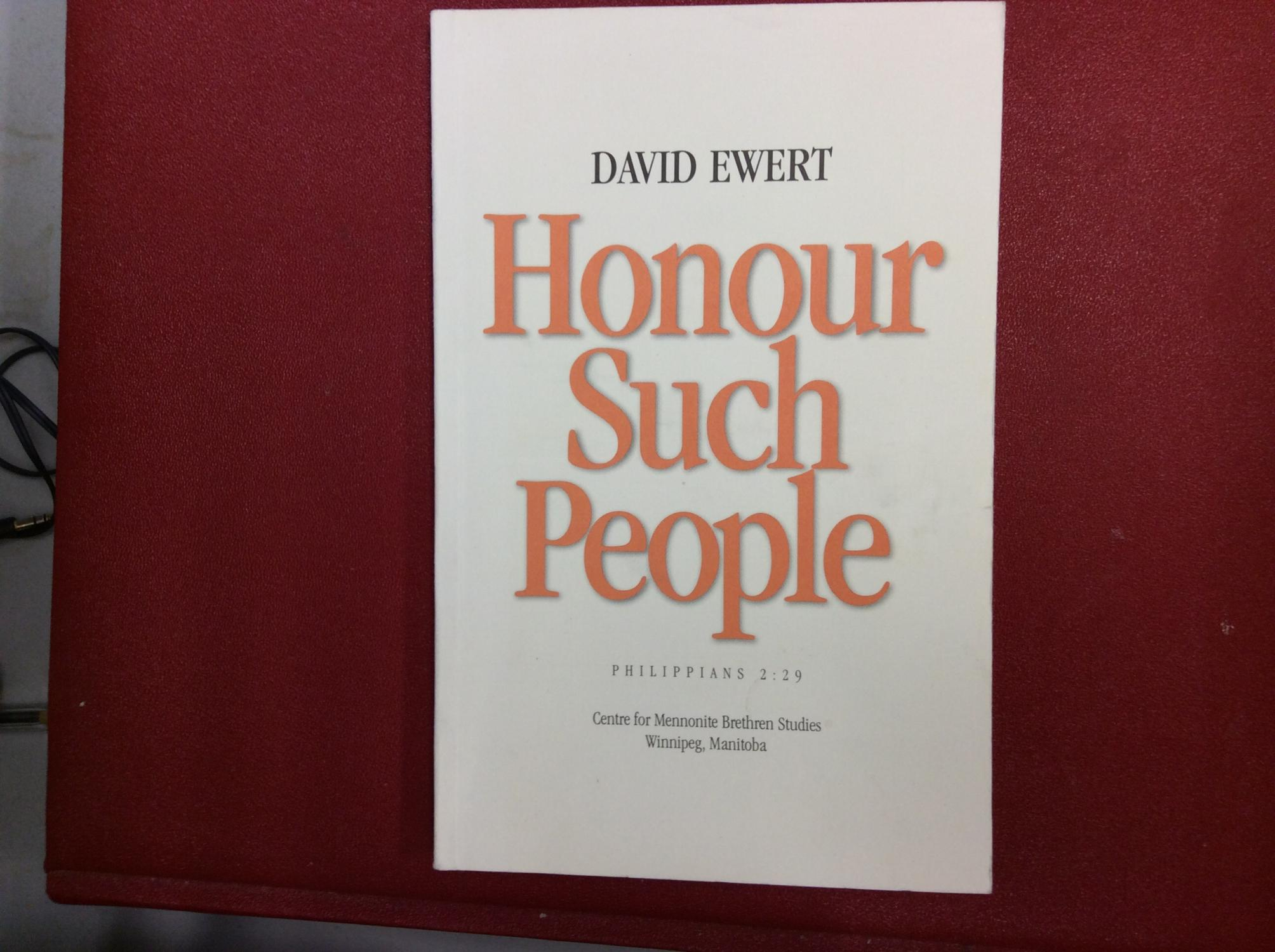Honour Such People - Ewert David