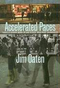 Accelerated Paces: Travels Across Borders and Other Imaginary Boundaries - Oaten, Jim