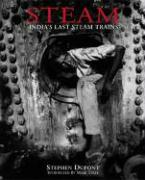 Steam: India's Last Steam Trains