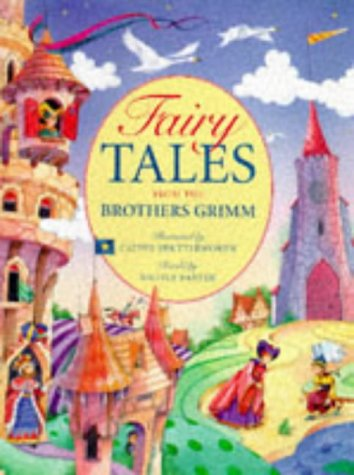Fairy Tales from the Brothers Grimm - Jacob Grimm; Wilhelm Grimm