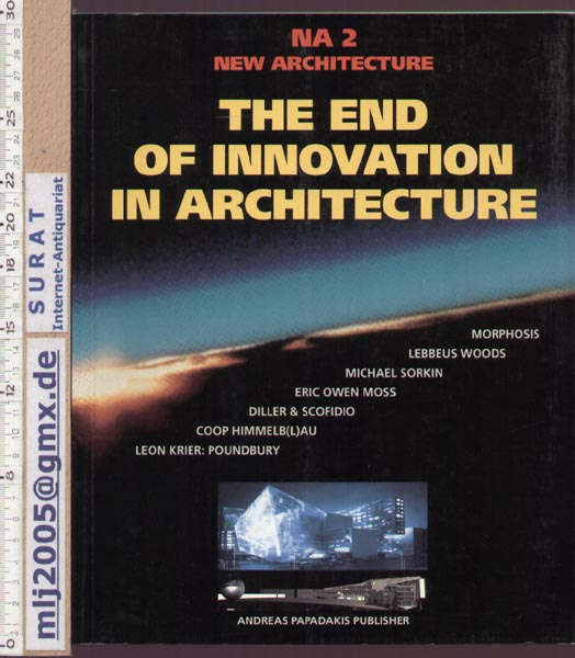 The End of (Innovation In) Architecture: New Architecture 2