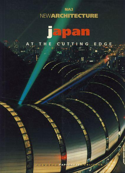 Japan. Architecture at the Cutting Edge. (NA 3 - New Architecture 3) - Bognar, Botond (Ed.)