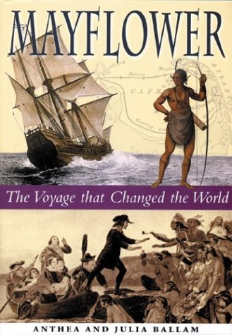 Mayflower: The Voyage that Changed the World - Anthea Ballam